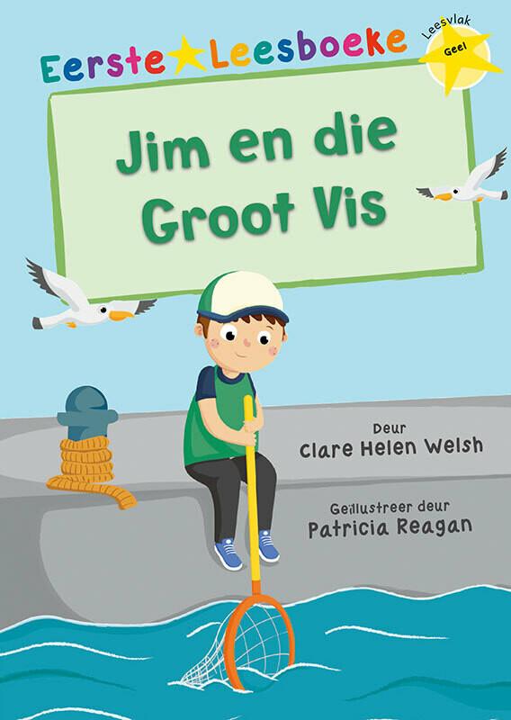EERSTE LEESBOEKE: JIM EN DIE GROOT VIS