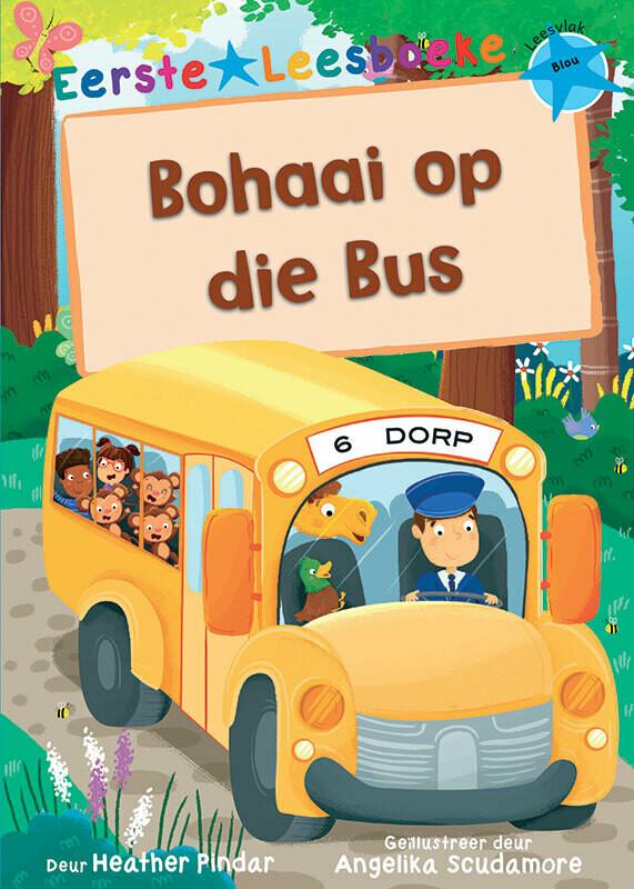 EERSTE LEESBOEKE: BOHAAI OP DIE BUS