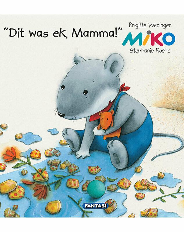 MIKO: DIT WAS EK, MAMMA!