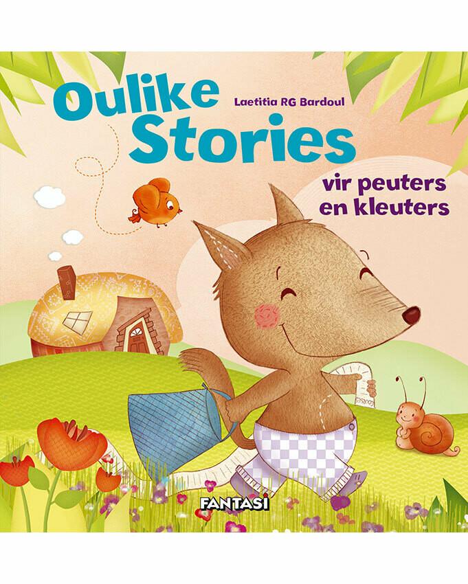 OULIKE STORIES VIR PEUTERS EN KLEUTERS