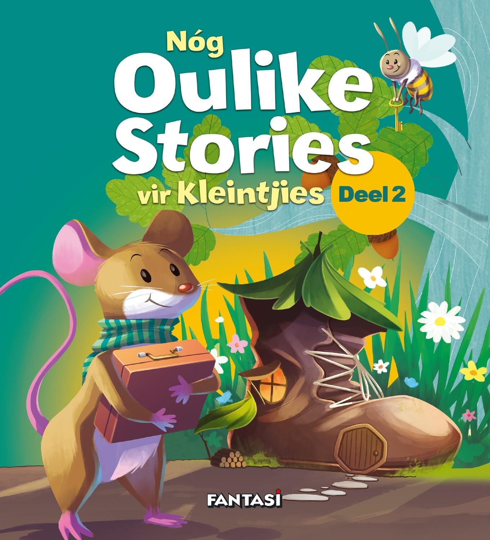 Nóg Oulike Stories vir Kleintjies Deel 2