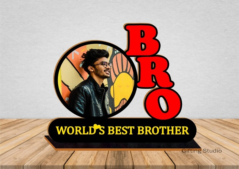 BRO Wooden Photo Standy with message   Personalised Gift