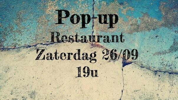 Pop-up restaurant Zaterdag 26/09 - 19u