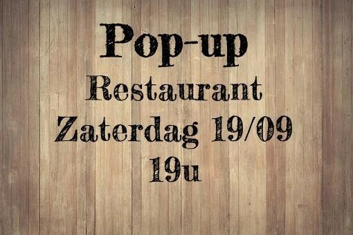 Pop-up restaurant zaterdag 19/09 - 19u - UITVERKOCHT
