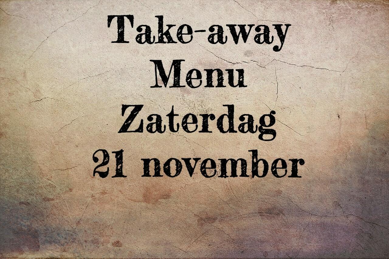 Take-away menu - Zaterdag 21 november - UITVERKOCHT