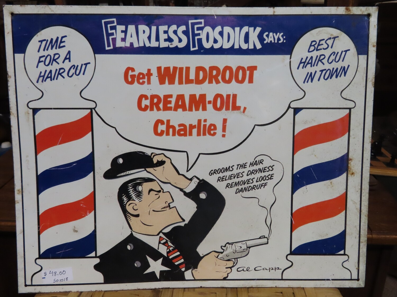 Vintage Fearless Fosdick Wildroot Hair Sign