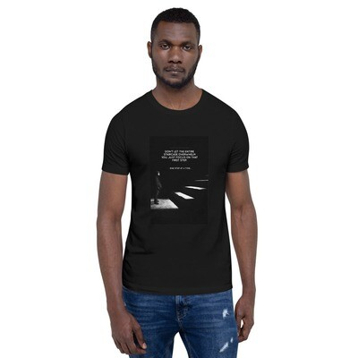 One Step at a Time - Short-Sleeve Unisex T-Shirt