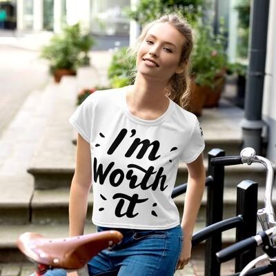 Im worth it All-Over Print Crop Tee