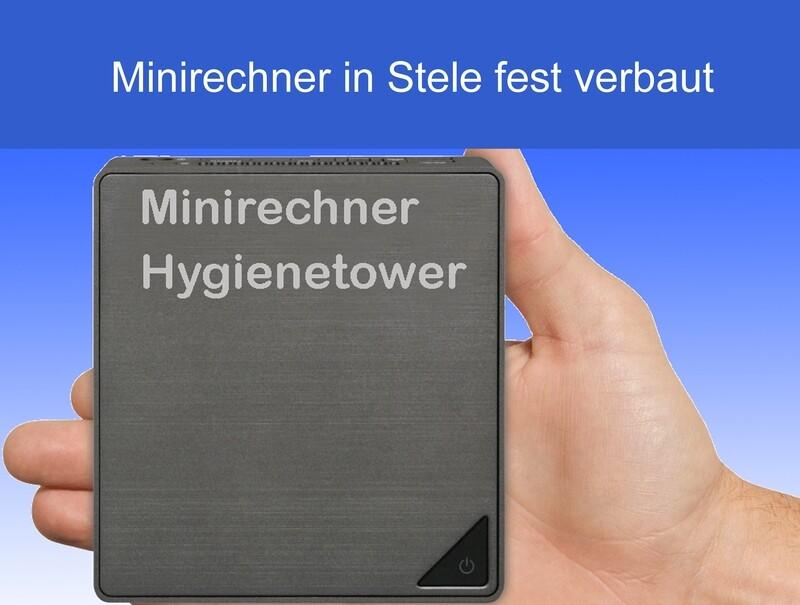 Minirechner passend zum Hygienetower