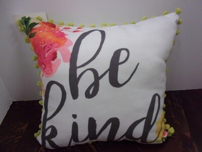 """Fabric Spring """"Be Kind"""" Pillow"""