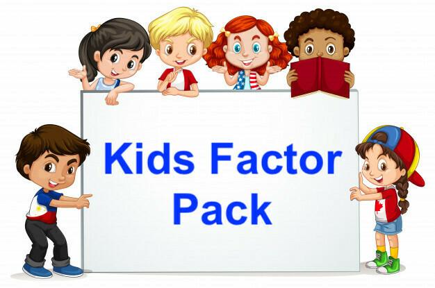 Kids Factor Pack