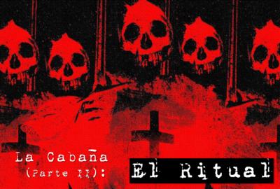 Escape Room - La Cabaña (Parte II): El Ritual
