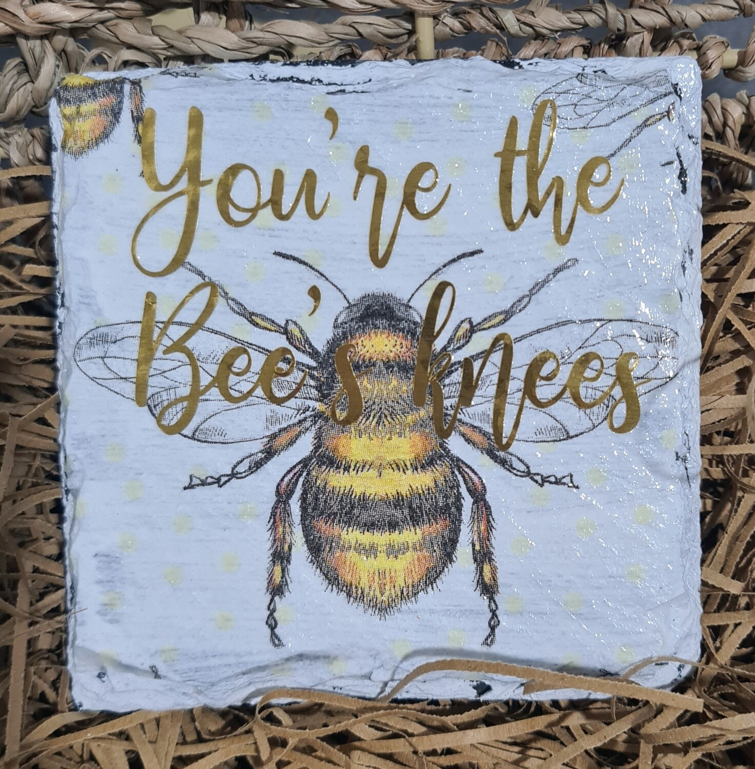 Your The Bees Knees Slate Coaster