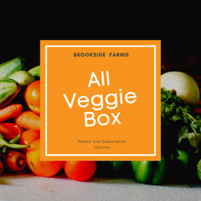 Brookside Farms ALL VEGGIE Box for the Week of February 28th and/or Subscription Boxes for 4 Weeks!