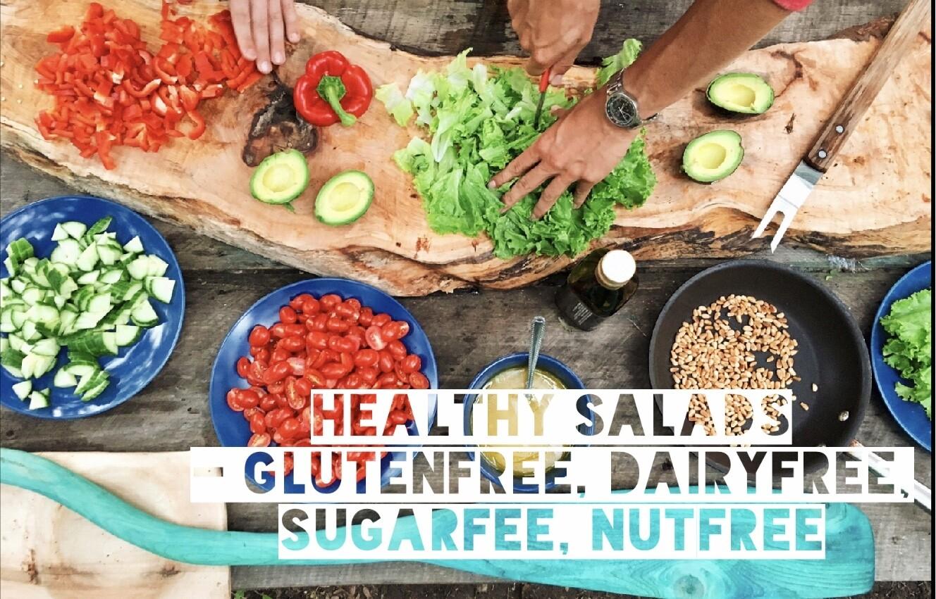 Healthy Salads- Glutenfree, Dairyfree, Sugarfree, Nutfree