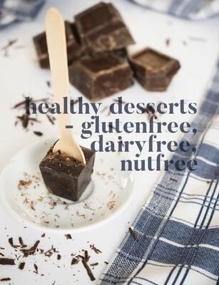 Healthy Desserts - Glutenfree, Dairyfree, Nutfree