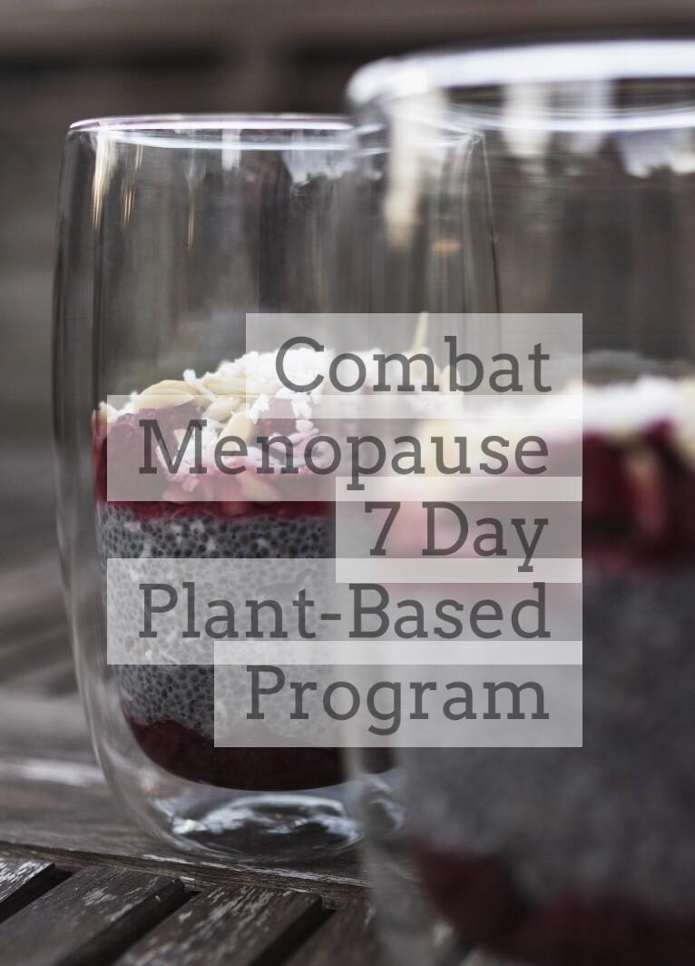 Combat Menopause 7 Day Plant Based Program
