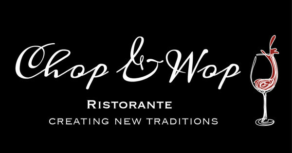 Chop and Wop Ristorante Curbside Pickup