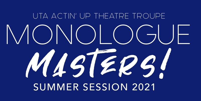 Actin' Up: Monologue Masters Summer Session Registration