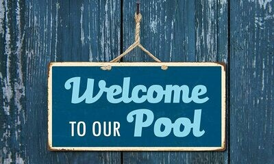 Pool Sign - Welcome