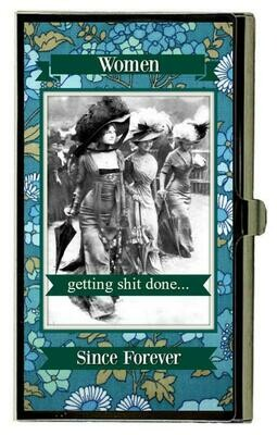 Women Getting Shit Done card holder
