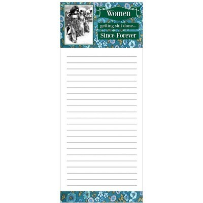Women-Getting Shit Done Since Forever Notepad