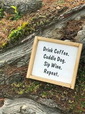 Drink Coffee, Cuddle Dog