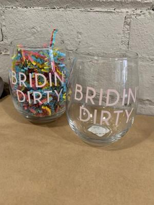 Bridin' Dirty