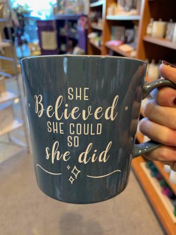 She Believed Mug