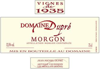 Jean-Michel Dupre Vignes 1935 Morgon 2016