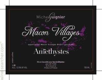 Michel Guignier Le Amethystes Macon Villages 2017