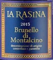 La Rasina Brunello de Montalcino 2015