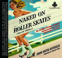Some Young Punks Naked On Roller Skates 2019