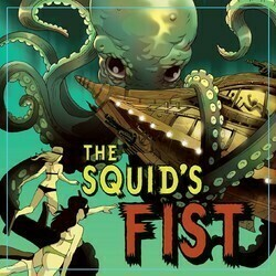 Some Young Punks The Squid's Fist 2018