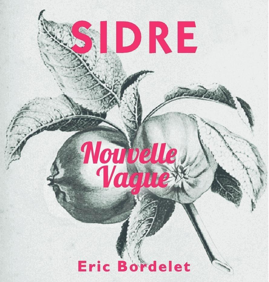 Eric Bordelet Sidre Nouvelle Vague