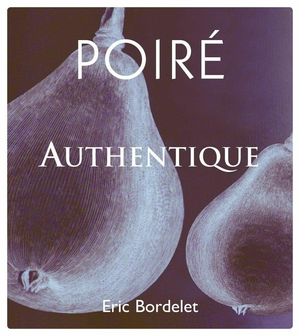 Eric Bordelet Poire Authentique (Sparkling Pear) Cider 2018