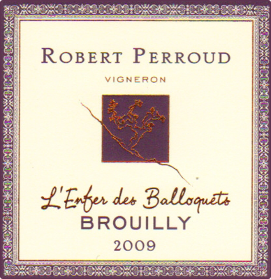 Robert Perroud Enfer des Balloquets Brouilly 2018