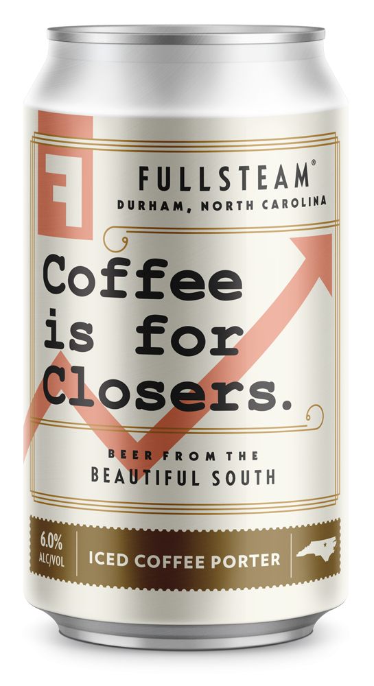 Fullsteam Coffee is for Closers 6 x 12oz