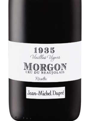 Jean-Michel Dupre Vignes 1935 Morgon 2019