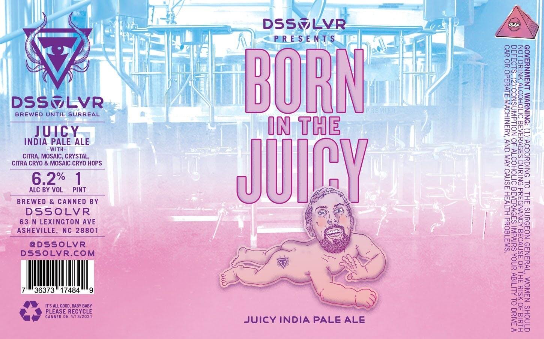 DSSOLVR Born in the Juicy IPA 4pk