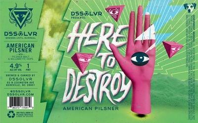 DSSOLVR Here to Destroy Pilsner 4pk