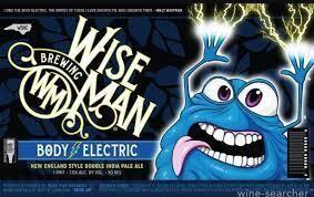 Wise Man Body Electric NE DIPA 4pk