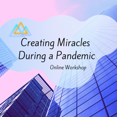 Creating Miracles During a Pandemic