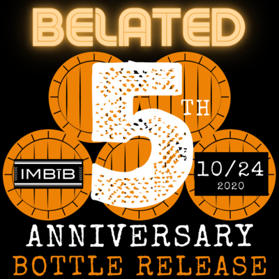Belated Anniversary Bottle Release - Ticketed Event Only