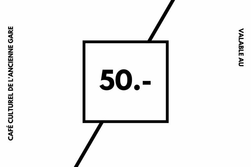 50.- Bon / Café Culturel de l'Ancienne Gare