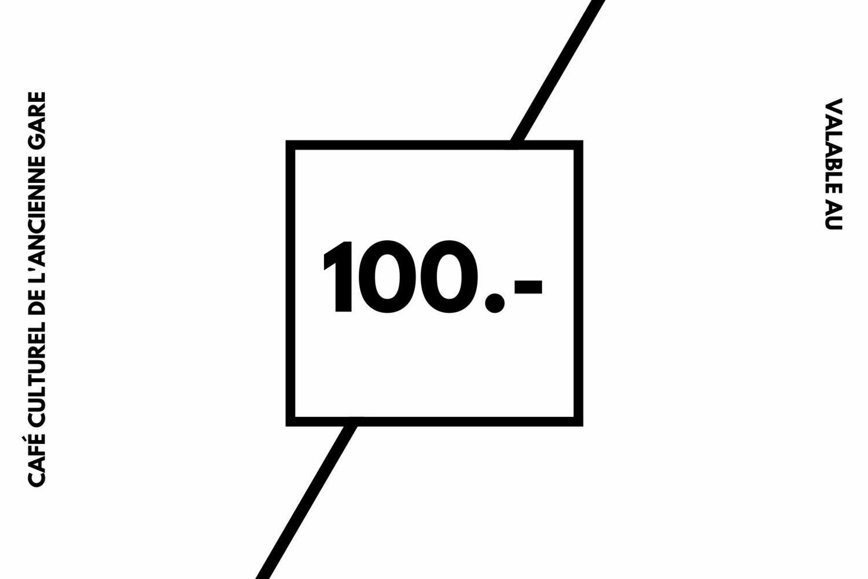 100.- bon / Café Culturel de l'Ancienne Gare