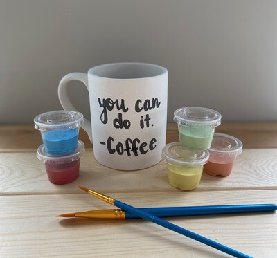 Take Home Coloring Book 12 oz You Can Do It Coffee Mug with Glazes - Pick up Curbside