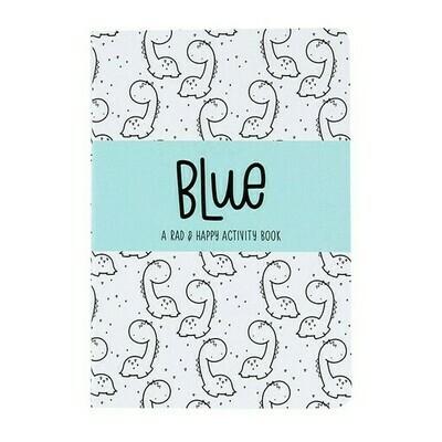 Rad + Happy Blue Activity Book