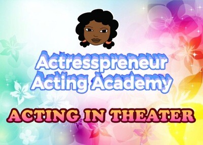 AAA: Acting in Theater