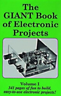 The Giant Book of Electronic Projects